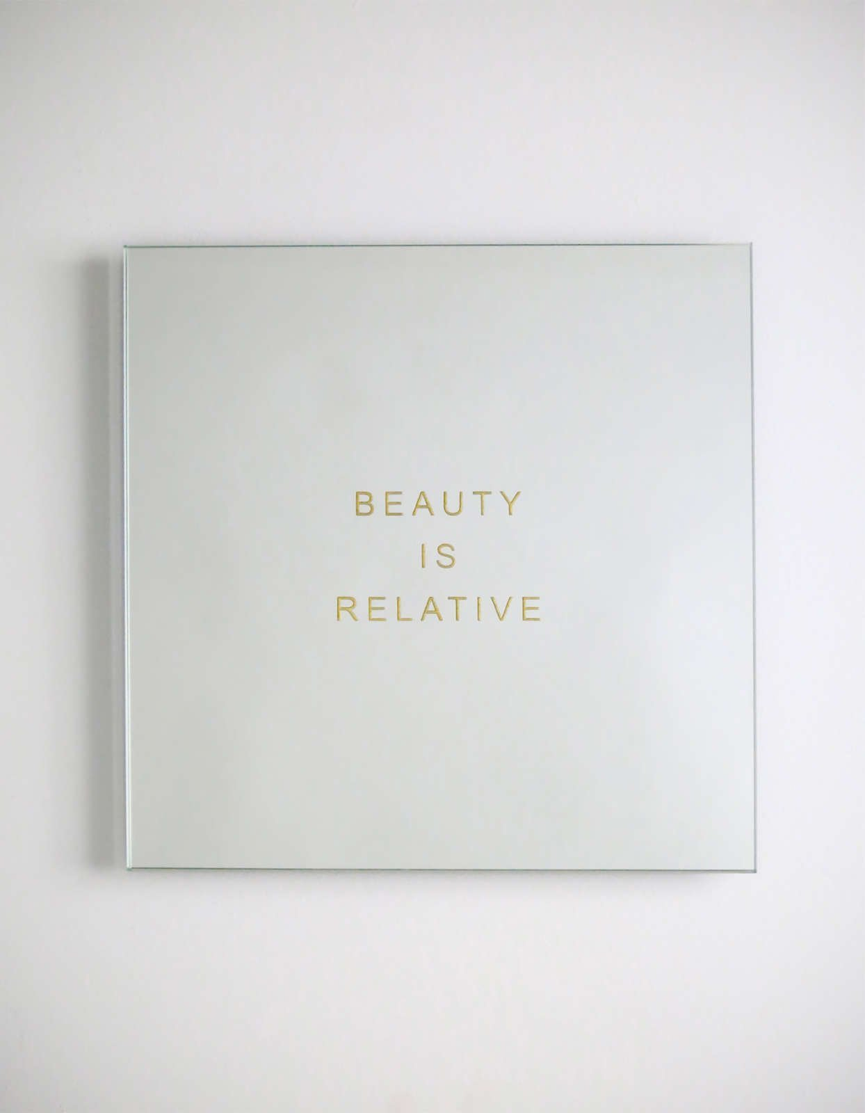 Lawrence Laske |  Beauty is relative - mirror