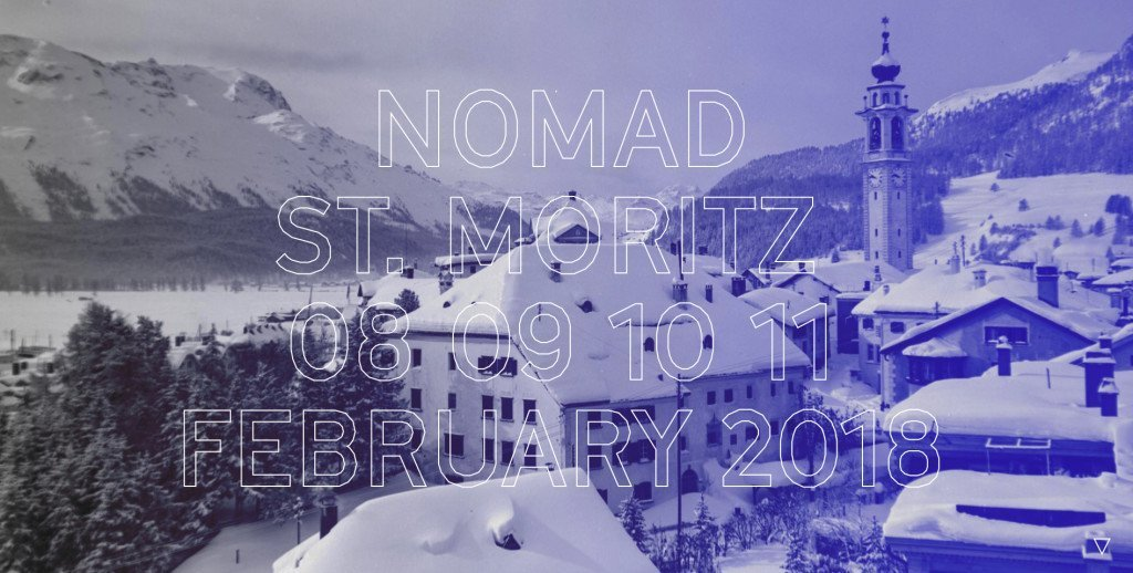 Poste of St Moritz Nomad exhibition on February 2018